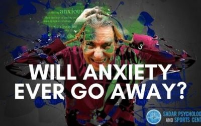 Will anxiety ever go away?